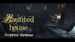 Haunted House Cryptic Graves Gameplay [HUN] Ep.2.