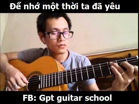 ĐỂ NHỚ MỘT THỜI TA ĐÃ YÊU guitar solo GPT