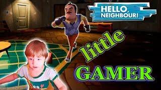 Маленький геймер играет в ПРИВЕТ СОСЕД | LITTLE GAMER