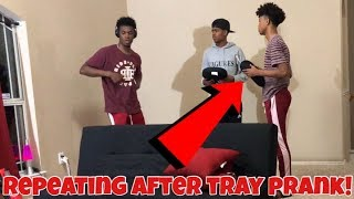 REPEATING AFTER TRAY PRANK!!!