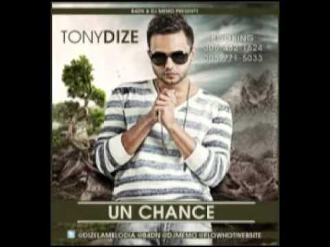 tony dize un chance