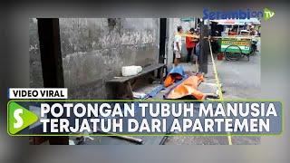 Viral Potongan Tubuh Manusia Diduga Terjatuh Dari Apartemen