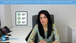 Basic Requirements of a Live in Caregiver Application