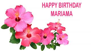 Mariama   Flowers & Flores - Happy Birthday