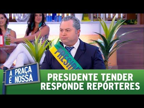 Presidente Tender responde repórteres | A Praça é Nossa (10/08/17)