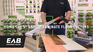 Eab How To Use The 9 And 13 Laminate Floor Cutters Youtube