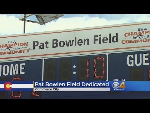 Pat Bowlen Field Dedicated
