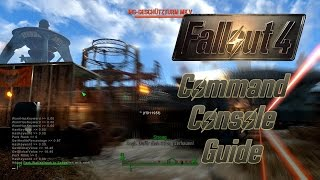 Fallout 4 Guide: Command Console