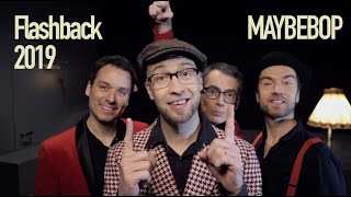 MAYBEBOP - Flashback 2019 (a cappella Cover)