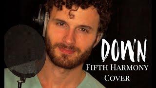 Fifth Harmony - Down ft. Gucci Mane Cover (Josh Olsen)
