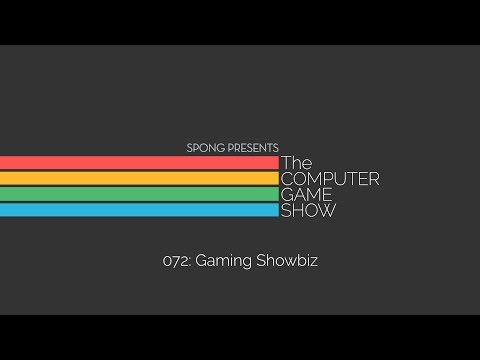 The Computer Game Show 072: Gaming Showbiz