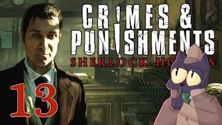 Well that went kinda okay - SHERLOCK HOLMES: CRIMES AND PUNISHMENTS - Part 13