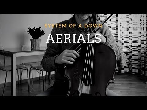 System of a down - Aerials for cello and piano (COVER)