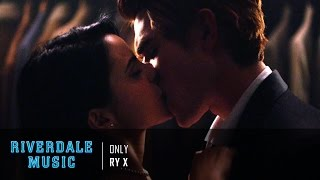 RY X - Only | Riverdale 1x01 Music [HD]
