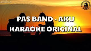 Download Karaoke Pas Band - Aku