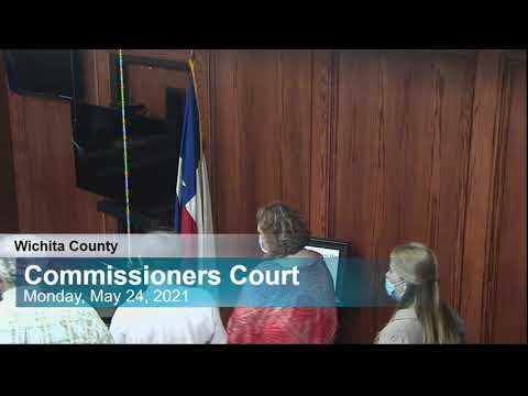 Commissioners Court 5/24/2021