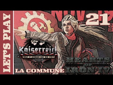 [FR] HOI IV Kaiserreich - La Troisième Internationale (Commune Française) - Épisode 21