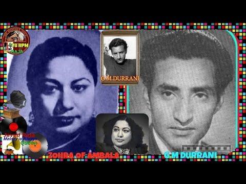 .Zohra & G M Durrani-Film-SOHNI MAHIWAL-(1946)~Chanab Ke Behte Hue Pani-[ First Time-Rarest Gem ]