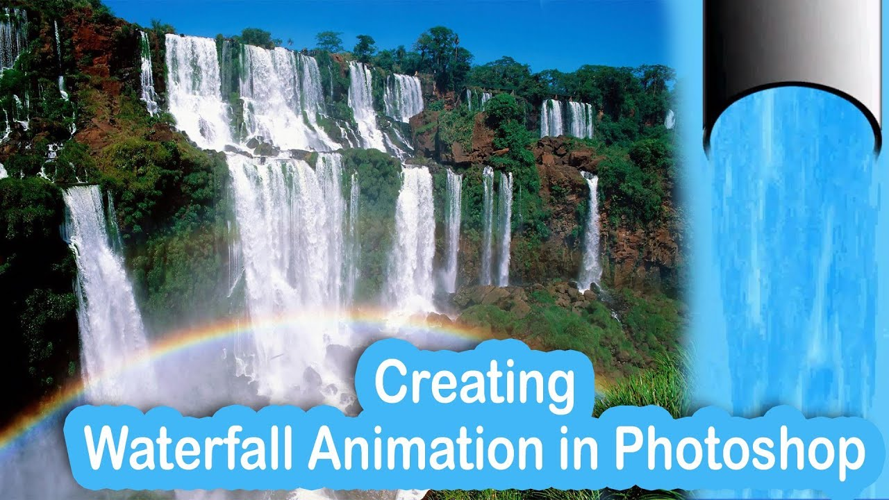 How To Create Waterfall Animation In Photoshop And Saving -5299