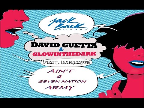 Трек David Guetta & Glowinthedark vs. The White Stripes - Ain't A Seven Nation Army в mp3 256kbps