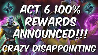 Act 6 100% Rewards Are Disappointing - Act 6.4 Announcement Breakdown!
