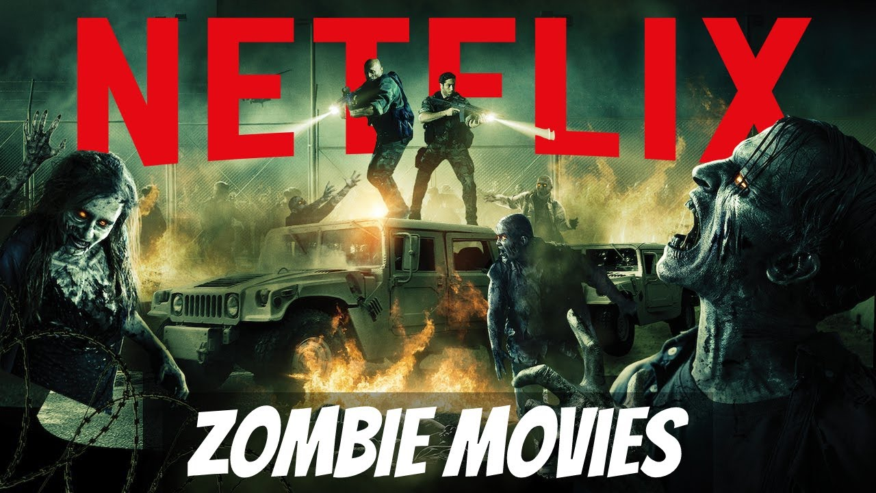 Download TOP 10 Best Horror Movies On Netflix: ZOMBIE MOVIES you can watch right now!
