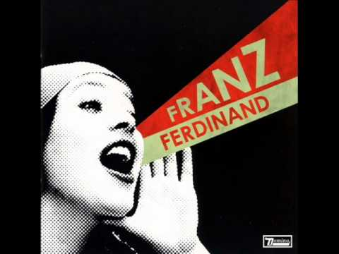 Franz Ferdinand - You Could Have It So Much Better [Y.C.H.I.S.M.B. - 2005]