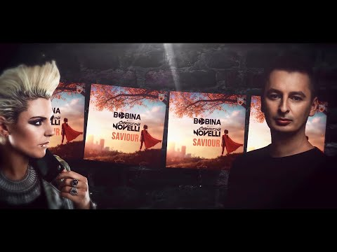 Bobina x Christina Novelli - Saviour