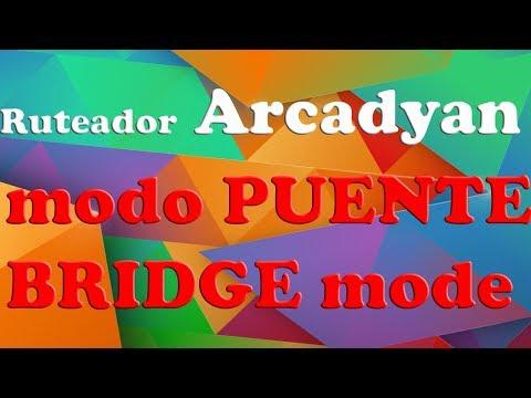 Como configurar ruteador Arcadyan en modo puente bridge mode