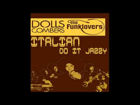 Dolls Combers - My Brotha Makes It Funky (Italian Do It Jazzy EP)