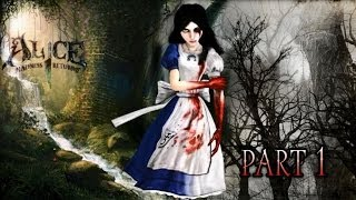 Alice: Madness Returns Часть 1