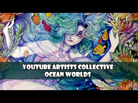 Ocean Worlds  Youtube Artist Collective