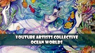 Baixar Ocean Worlds  Youtube Artist Collective