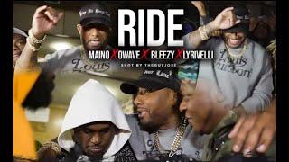 Смотреть клип Maino Ft. Lyrivelli, Owave, And Bleezy - Ride Music