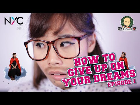 How To Give Up On Your Dreams