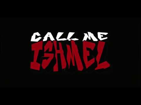 an exceprt of CALL ME ISHMEL by J. Ishmel