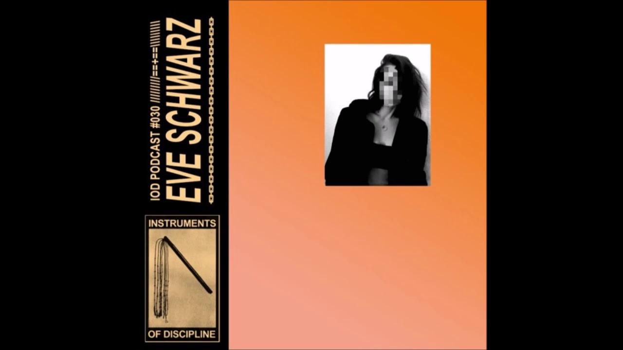 Eve Schwarz | Instruments of Discipline Mix (2020)