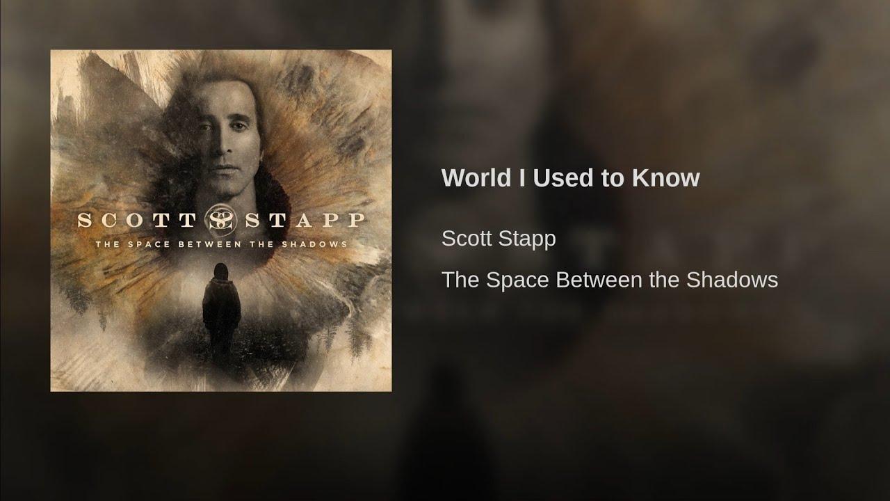 World I Used To Know Von Scott Stapp Laut De Song