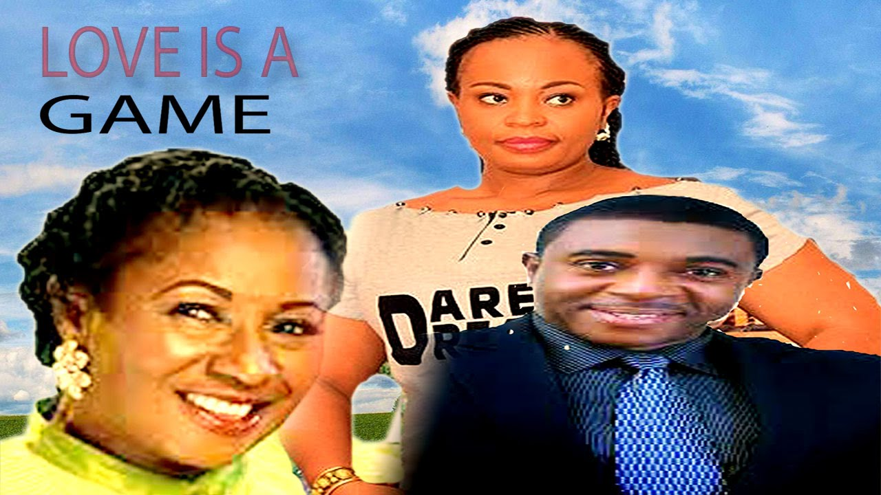 Download Love is a Game   - Latest Nigerian Nollywood Movie
