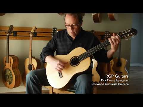 RGP Guitars - Rick Fines playing our Rosewood Classical Flamenco