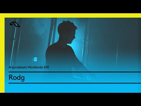 Anjunabeats Worldwide 638 with Rodg