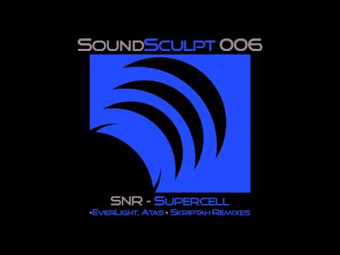 SNR - Supercell (Atas Remix)
