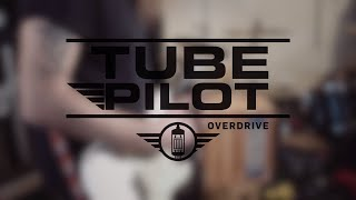 Tube Pilot Overdrive - Official Product Video