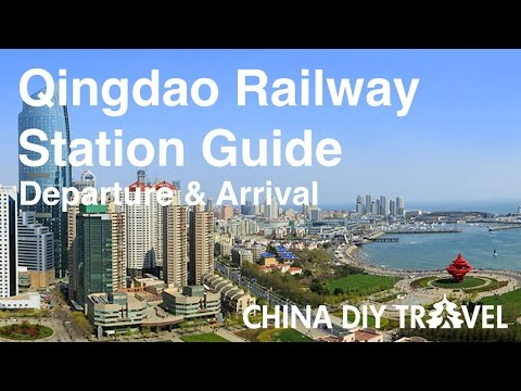 Qingdao Railway Station Guide -  departure and arrival
