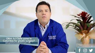 It Safe Come Colombia Plastic Surgery