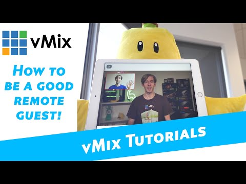 Tips On Being A Good Remote Video Guest!