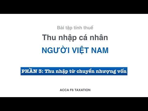 Hướng Dẫn Tính Thuế Thu Nhập Cá Nhân Từ Chuyển Nhượng Vốn | ACCA F6 Lectures