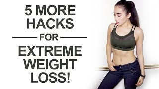 😄 LOSE 24 LBS in 2 MONTHS! - 5 MORE Tips for EXTREME WEIGHT LOSS! 👍