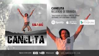 Canelita - Recuerdo de Granada (Audio Oficial)