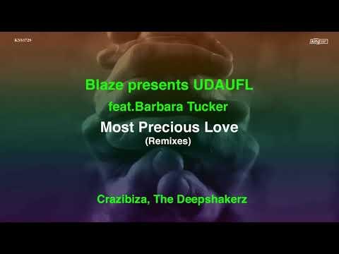 Blaze & UDAUFL - Most Precious Love mp3 baixar